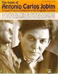 The music of Antonio Carlos Jobim by Jobim Antonio Carlos - from Music by the Score and Biblio.co.uk