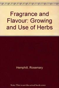 image of Fragrance and Flavour: Growing and Use of Herbs