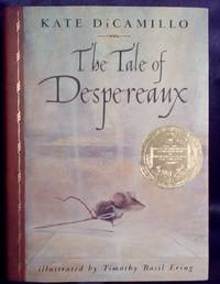 The Tale of Despereaux  being the story of a mouse  a princess  some soup  and a spool of thread