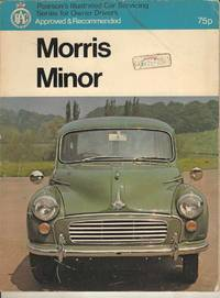 Morris Minor Including Series MM, Series II and Minor 1000.  Pearson's car Servicing Series