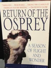 Return of the Osprey: A Season of Flight and Wonder