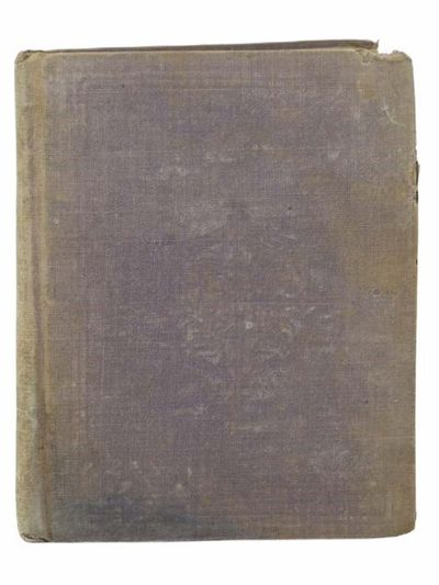 New York: Sheldon and Company, 1866. Small Hard Cover. Fair/No Jacket. Boards soiled, stain, some pa...