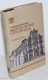 image of An Historical and Archaeological Sketch of the City of Goa