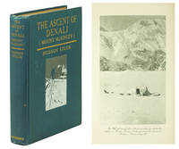 The Ascent of Denali (Mount McKinley): A Narrative of the First Complete Ascent of the Highest Peak in North America.