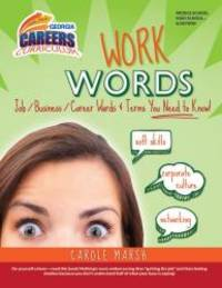 WORK WORDS: Job/Business/Career Words and Terms You Need to Know! (Georgia Careers Curriculum)...
