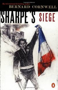 Sharpe's Seige: Richard Sharpe And the Winter Campaign, 1814 (Sharpe's Adventures) by  Bernard Cornwell - Paperback - from World of Books Ltd and Biblio.com