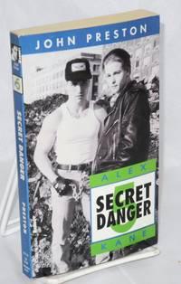 The mission of Alex Kane V; Secret danger