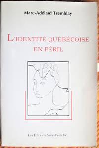image of L'Identite Quebecoise En Peril