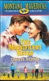 Magnificent Seven (Montana Mavericks) (Montana Mavericks)