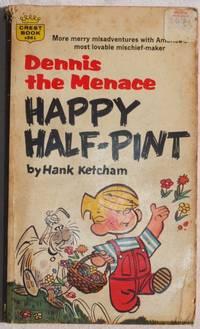 DENNIS THE MENACE HAPPY HALF-PINT