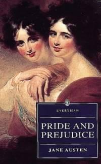Pride And Prejudice: Austen : Pride And Prejudice (Everyman S.)