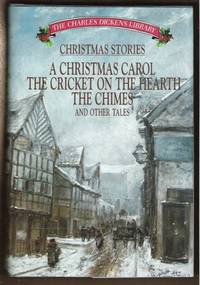 CHRISTMAS STORIES, the Charles Dickens Library