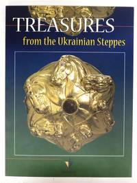 Treasures from the Ukrainian Steppes: Souvenir of an Exhibition