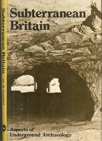 Subterranean Britain : Aspects of Underground Archaeology