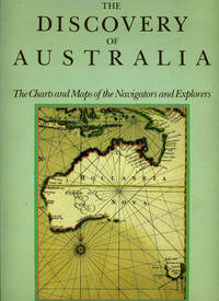 The Discovery of Australia. The Charts and Maps of the Navigators and Explorers by  T. M Perry - Hardcover - 1982 - from Antipodean Books, Maps & Prints and Biblio.co.uk