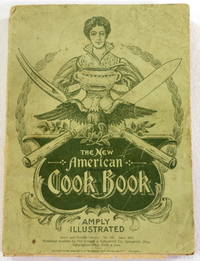 The New] Standard American Cook Book. Farm and Fireside Library No. 196