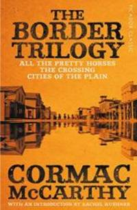 image of The Border Trilogy: Picador Classic