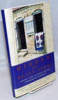 Hidden in plain view: the secret story of quilts and the underground railroad
