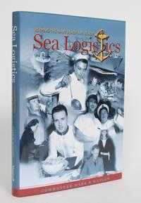 Sea Logistics: Keeping the Navy Ready Aye Ready