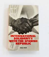image of International Solidarity with the Spanish Republic: 1936-1939