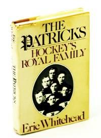 The Patricks: Hockey's Royal Family
