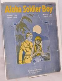 Aloha soldier boy