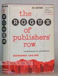 ROGUE OF PUBLISHERS' ROW, CONFESSIONS OF A PUBLISHER