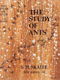 The Study of Ants by  S. H Skate - Hardcover - 1962 - from Breck Bartholomew Natural History Books (SKU: 2160)
