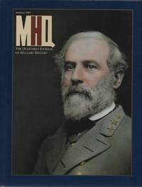 MHQ: The Quarterly Journal of Military History Summer 2009 Volume 21 Number 4 by Weider History Group - Hardcover - 2009 - from O.L.D. Books and Biblio.com