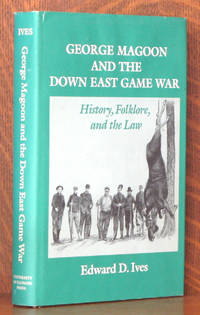 GEORGE MAGOON AND THE DOWN EAST GAME WAR