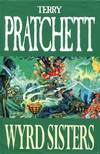 image of Wyrd Sisters: Discworld: The Witches Collection (Discworld Novels)