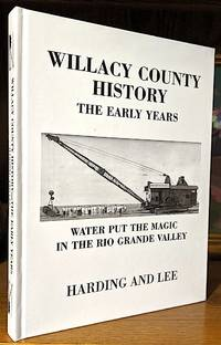 Willacy County History. The Early Years