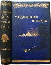 STOREHOUSES OF THE KING OR THE PYRAMIDS OF EGYPT