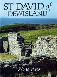 St. David of Dewisland - Patron Saint of Wales