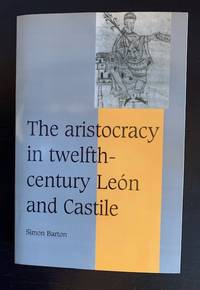 image of The Aristocracy in Twelfth-Century León and Castile