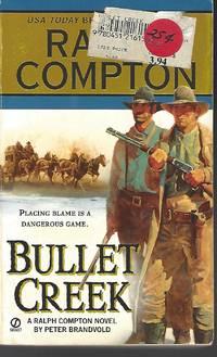 Ralph Compton Bullet Creek (A Ralph Compton Western)