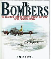 The Bombers by Cross Robin - First Edition - 1987 - from Marlowes Books and Biblio.com