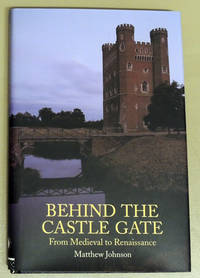 Behind the Castle Gate: From Medieval to Renaissance