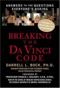image of Breaking the Da Vinci Code: Answers to the Questions Everyone's Asking (Christian Softcover Originals)