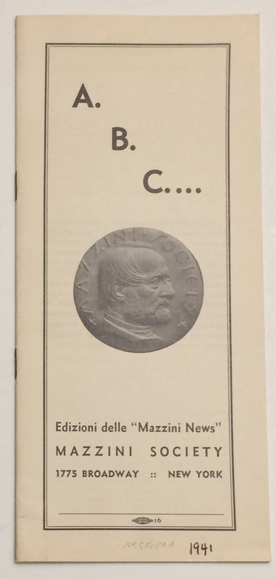 New York: Mazzini Society, 1941. 18p., staplebound booklet, receipt date penned on cover, otherwise ...