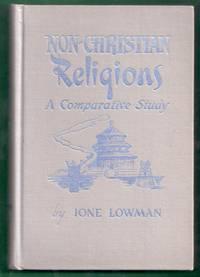 Non-Christian Religions. A Comparative Study