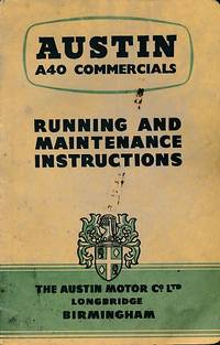 Austin A40 Commercials. Running and Maintenance Instructions