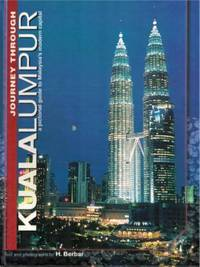 Journey Through Kuala Lumpur: A Pictorial Guide to Malaysia\'s Modern Capital