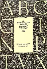 25. Gemeinschaftskatalog Deutscher Antiquare 1986.