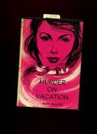 Murder on Vacation : Avalon Romance Mystery  [novel, Fiction, Story, Saga, Drama, Adventure, Enjoyable reading]