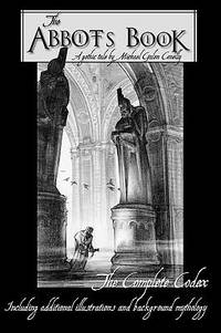 The Abbot's Book : Featuring the Original Mythology and Illustrations Behind the Story