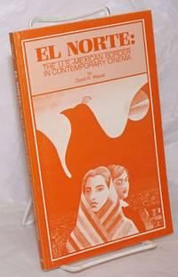 El Norte: the U.S. - Mexican border in contemporary cinema