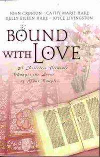image of Bound With Love Right from the Start, Treasure Wrth Keeping, of  Immeasurable Worth, and Long Road Home
