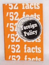 '52 facts on foreign policy