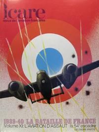 Icare n° 87 - 1939-40 / la bataille de France - Vol. 11 L'aviation d'assaut la...